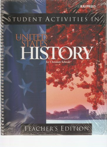 United States History for Christian Schools: Student: Bob Jones University