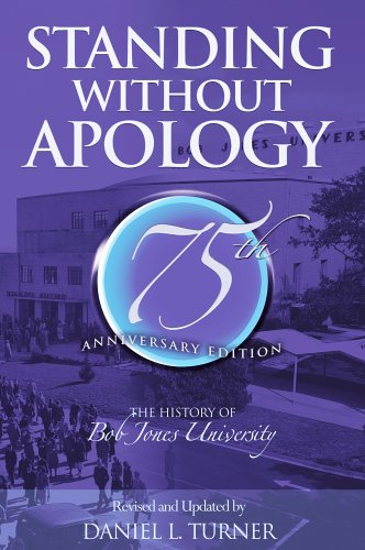 9781579247102: Standing Without Apology: The History of Bob Jones University