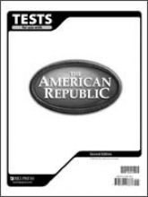 9781579247683: The American Republic Tests: Tests Only No Answer Key; for 1 Student