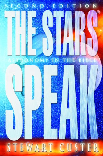 9781579248185: The Stars Speak: Astronomy in the Bible