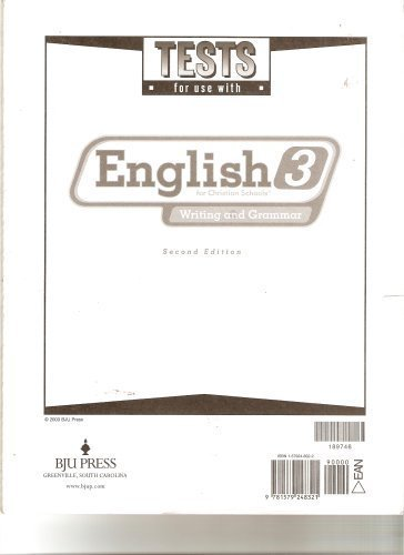 Tests for Use with English 3 for Christian Schools: Writing and Grammar (1579248322) by Bob Jones University