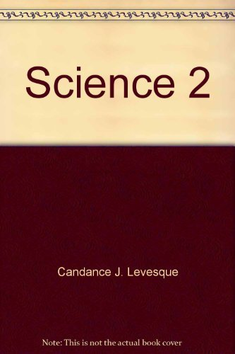 Science 2-For Christian Schools: Candace J. Levesque And Dawn L. Watkins