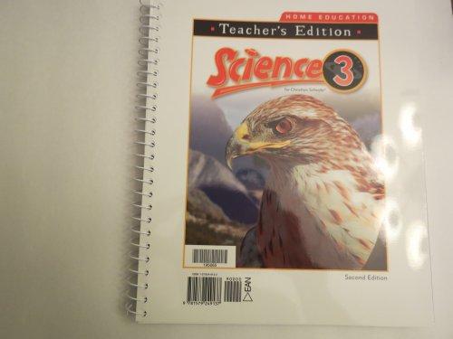 9781579249137: Science 3 for Christian Schools *Teacher Edition* (Teachers Edition)