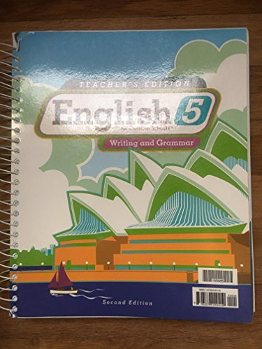 English 5 for Christian Schools Writing and: BJUPress