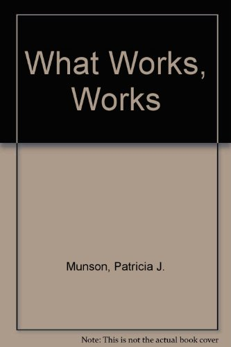 9781579310493: What Works, Works