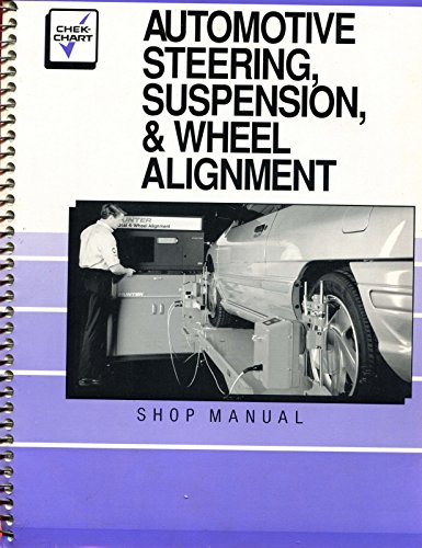 Automotive Steering, Suspension, and Wheel Alignment: n/a