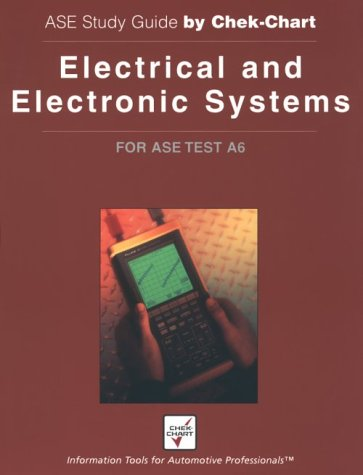 9781579320973: Electrical and Electronic Systems: For ASE Test A6