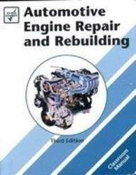 9781579321895: Automotive Engine Repair and Rebuilding, Class Text