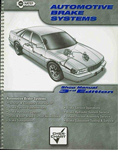 Automotive Brake System Class: Shop Manual: Chek Chart