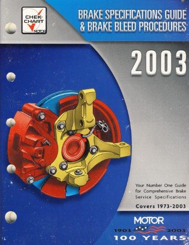Brake Specifications Guide & Brake Bleed Procedures, 2003: Covers 1973-2003