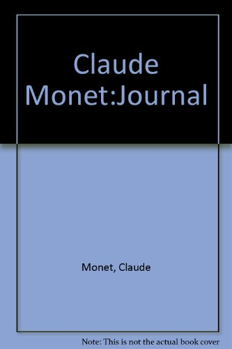 9781579380083: Claude Monet:Journal