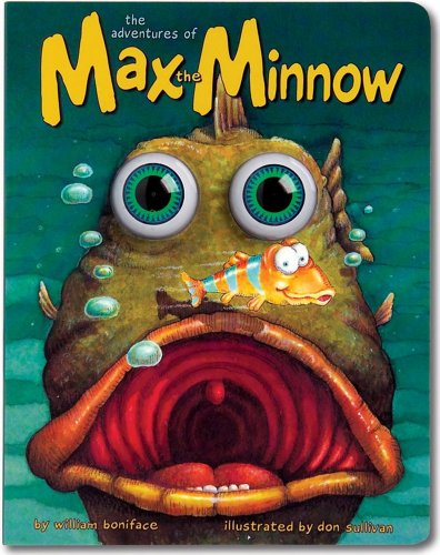 9781579390754: The Adventures of Max the Minnow (Eyeball Animation): Board Book Edition