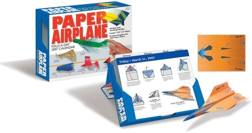 Paper Airplane Fold-A-Day: 2007 Day-To-Day Calendar with Other (Calendar) (9781579392598) by David Mitchell