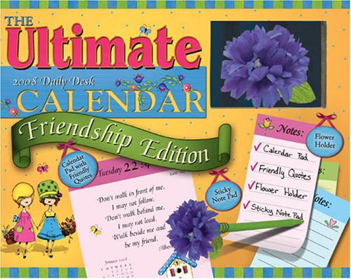 9781579393182: The Ultimate 2008 Friendship Edition Calendar