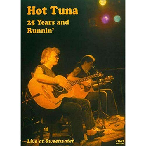 9781579408510: Hot Tuna: 25 Years and Runnin'