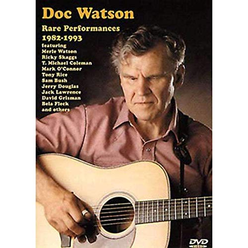 9781579409593: Doc Watson: Rare Performances 1982-1993 (DVD). For Guitar