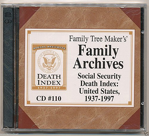 9781579440763: Family Tree Maker's Family Archives: Social Security Death Index: United States, 1937-1997 (CD 110)