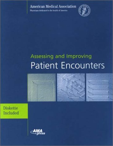 9781579470791: Assessing and Improving Patient Encounters