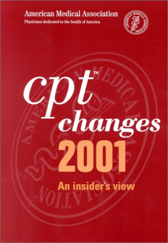 9781579471200: CPT Changes 2001: An Insider's View