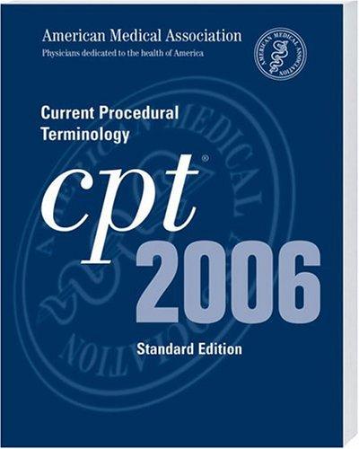 9781579476977: CPT Standard Edition - 2006 (Current Procedural Terminology (CPT) Standard)
