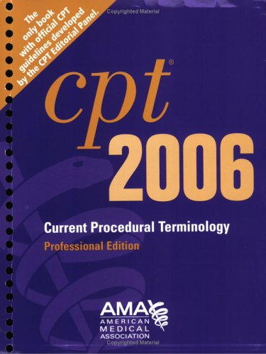 9781579476984: CPT Professional Edition - 2006 (Current Procedural Terminology (CPT) Professional)