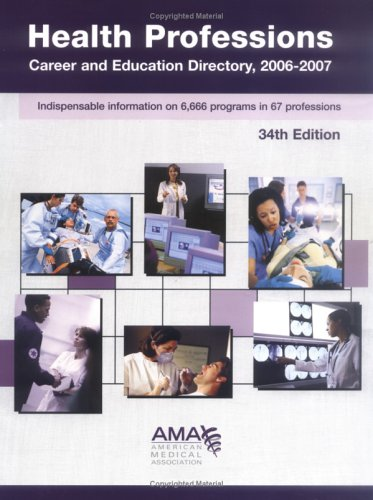 9781579477134: Health Professions Career And Education Directory 2006-2007