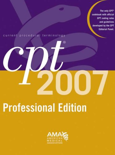 9781579477912: CPT 2007 Professional Edition (CPT / Current Procedural Terminology (Professional Edition))