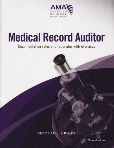 9781579478841: Medical Record Auditor: Documentation Rules and Rationales W/ Exercises