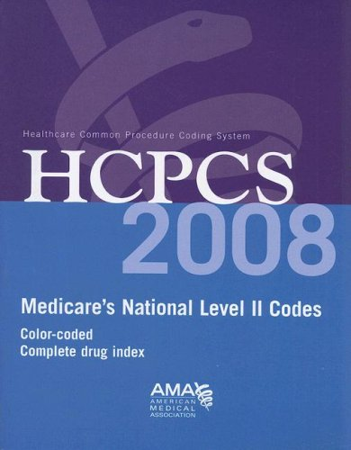 9781579479428: HCPCS 2008: Medicare's National Level II Codes: Color-Coded Complete Drug Index (Hcpcs (American Medical Assn))
