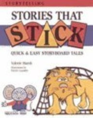 Stories That Stick: Quick & Easy Storyboard: Valerie Marsh