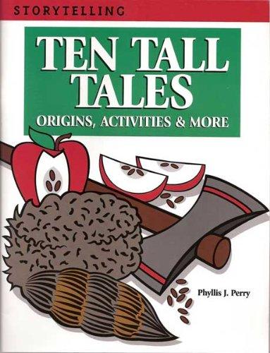 Ten Tall Tales: Origins, Activities & More (Storytelling)