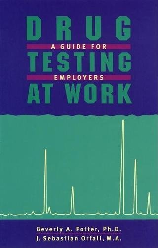 9781579510077: Drug Testing At Work: A Guide for Employers and Employees