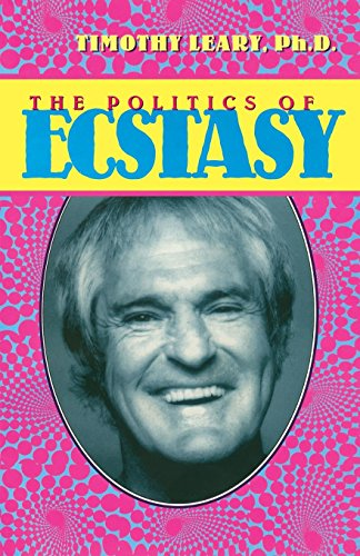 9781579510312: The Politics of Ecstasy (Leary, Timothy)