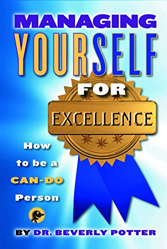 9781579510893: Managing Yourself for Excellence: How to Become a Can-Do Person