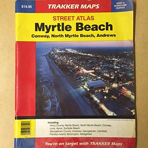 9781579521196: Myrtle Beach, Sc Atlas