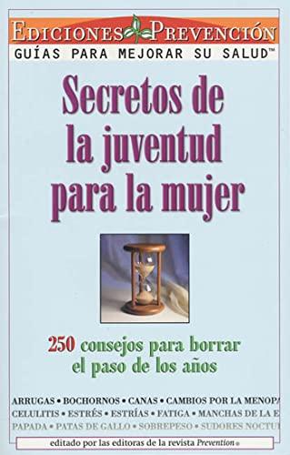 Secretos De La Juventud Para La Mujer: The Editors of