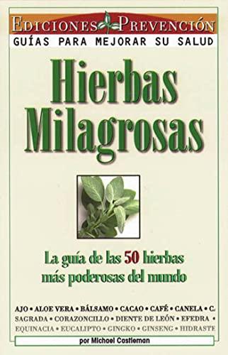 9781579540319: Hierbas Milagrosas