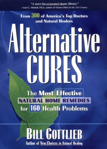9781579540586: Alternative Cures: The Most Effective Natural Home Remedies for 160 Health Problems