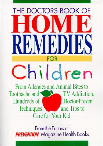 Doctor's Book of Home Remedies for Children: Foley, Denise, Prevention