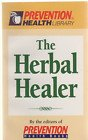 The Herbal Healer (Prevention Health Library) (1579540899) by Prevention Health Books