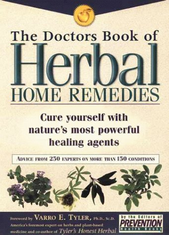 The Doctors Book of Herbal Home Remedies: Prevention Health Books,