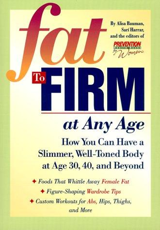 Fat to Firm at Any Age: Alisa Bauman, Sari
