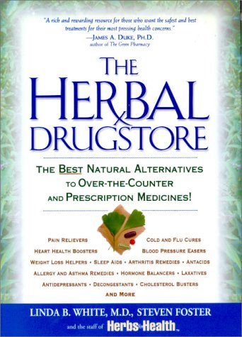 9781579541347: The Herbal Drugstore: The Best Natural Alternatives to Over-the-Counter and Prescription Medicines!