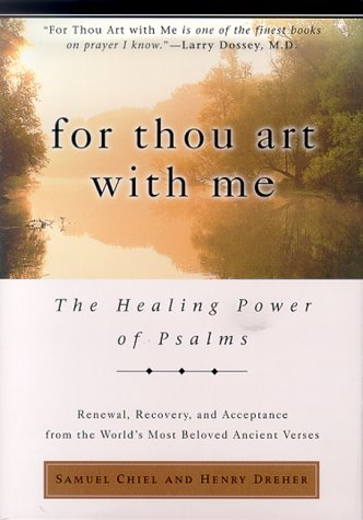9781579541767: For Thou Art With Me: The Healing Power of Psalms