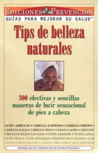 Tips de Belleza Naturales (Natural Beauty Tips): Abel Delgado