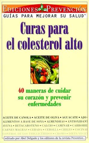Curas para el colesterol alto: 40 maneras: Abel, Delgado; The