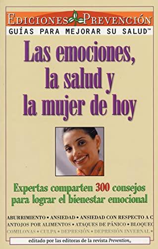 Las Emociones, La Salud y La Mujer: MAGAZINE, EDITED BY