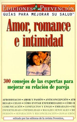 Amor, romance e intimidad: 300 consejos de: Delgado, Abel