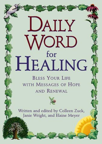 9781579542160: Daily Word for Healing: Blessing Your Life with Messages of Hope and Renewal