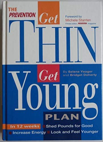 9781579542177: The Prevention Get Thin Get Young Plan